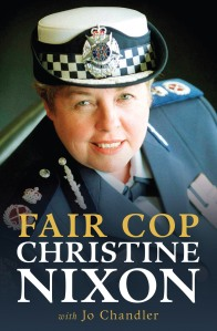Cover of Fair Cop by Christine Nixon and Jo Chandler